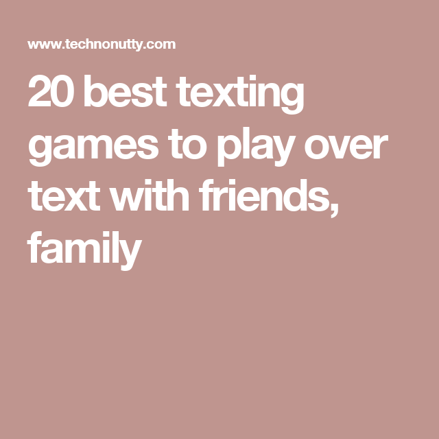 Games To Play Over Text Messaging