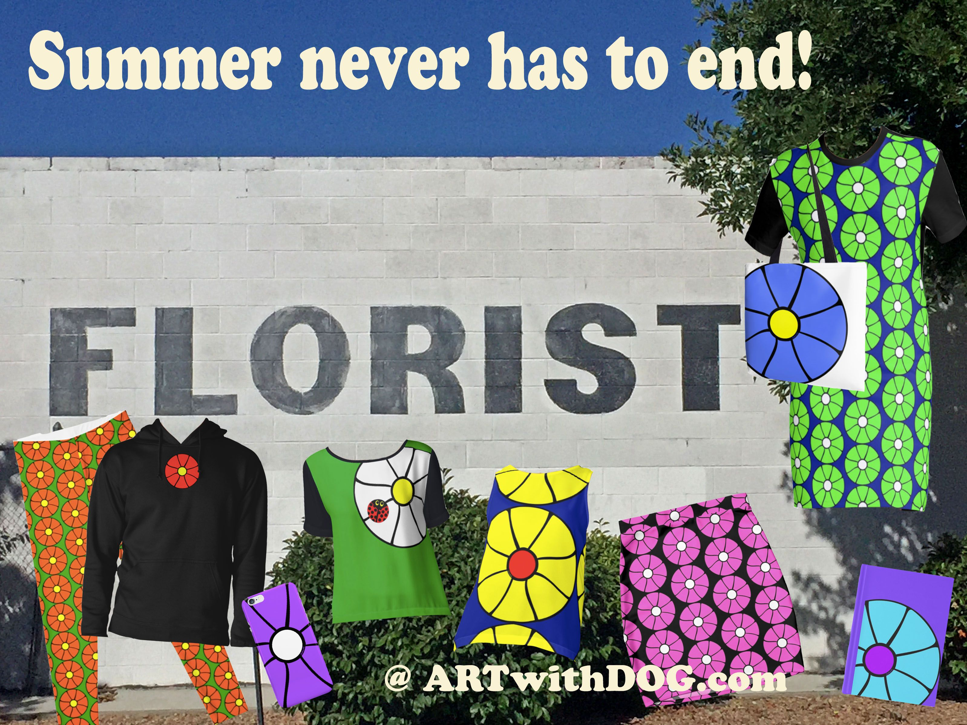 Bring Summer along all year with happy sunny flowers @ ARTwithDOG.com       #Flowers #Summer #clothing #Floralclothing #Floral #Florist #Pants #Sweatshirts #iphone #iPhonecases #phonecases #Blouses #FloralPatterns #TeeShirts #TShirts #Skirts #Journals #Dresses #Totebags #CoffeeMugs #TravelMugs #Fall #Autumn #winter #spring #SpringFlowers #Bedding