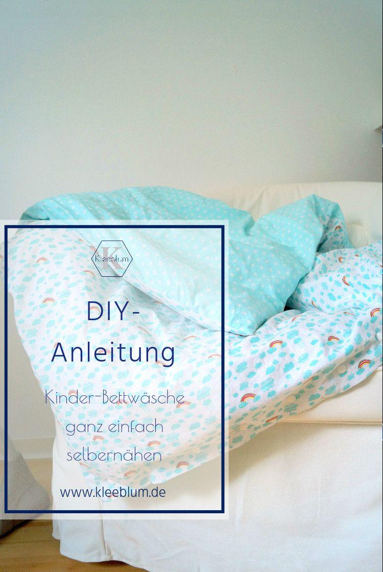 Diy Anleitung Kinderbettwäsche Ganz Einfach Selber Nähen