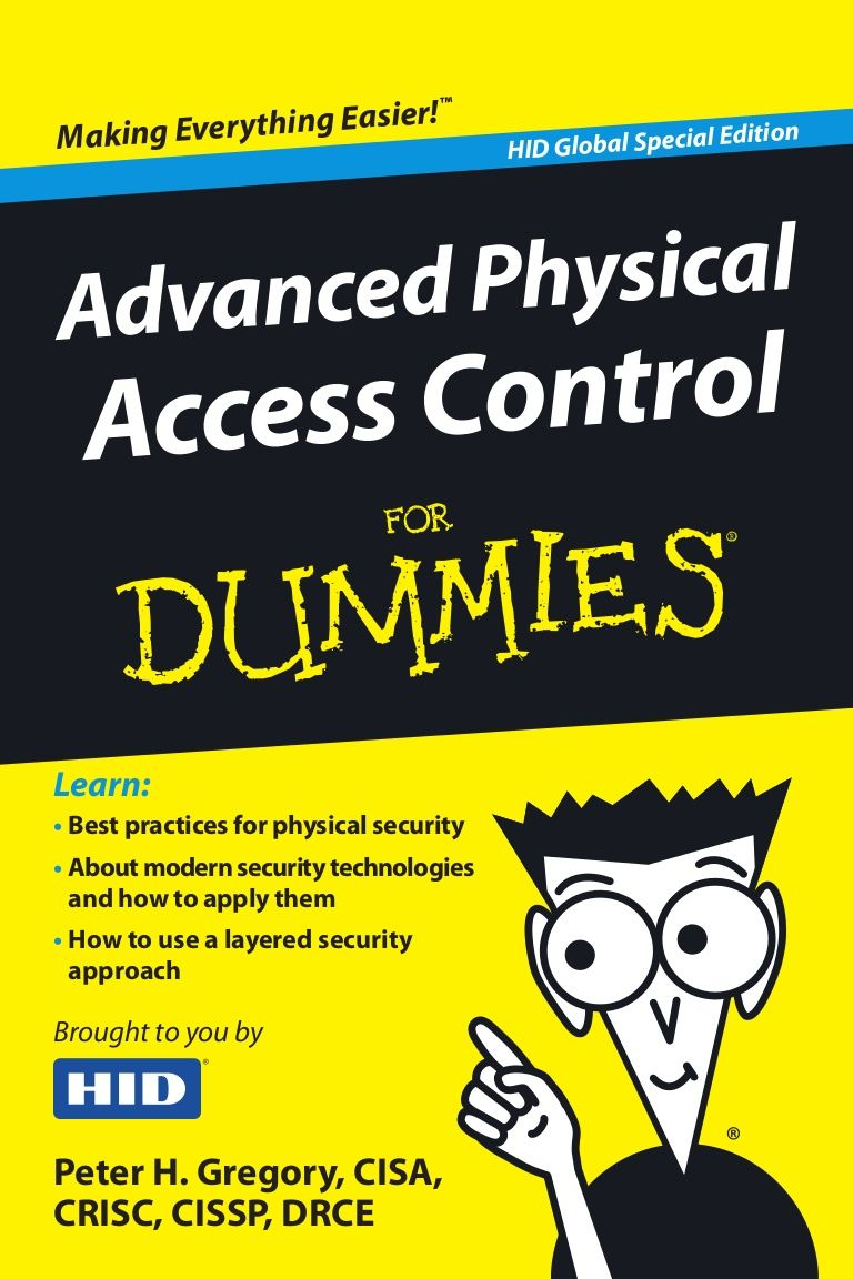 Liberteks Loves Advanced Physical Access Control For Dummies As A Tool To Have Conversations About Physical Access Security Physics Science Access Control