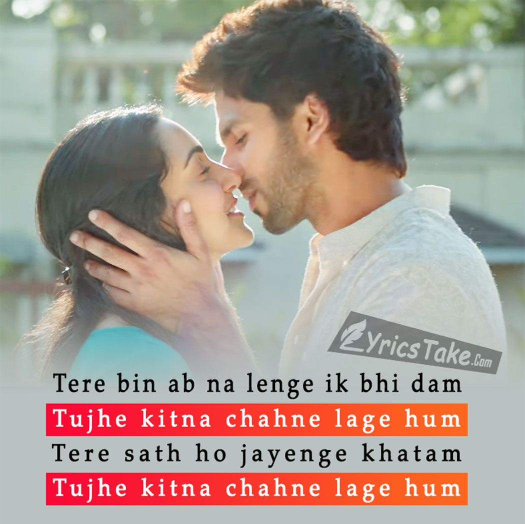 Tujhe Kitna Chahne Lage Lyrics – Kabir Singh: The song is sung by Arijit Singh and it composed and written by Mithoon.