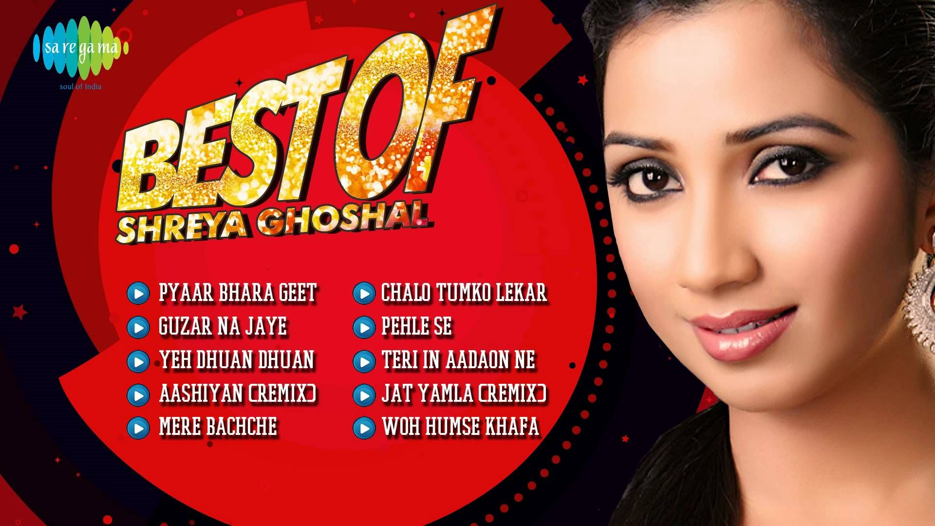 Best Of Shreya Ghoshal Melody Queen Of Bollywood Bollywood Hindi