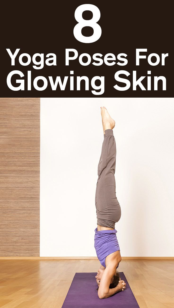 8 Simple Yoga Poses For Glowing Skin