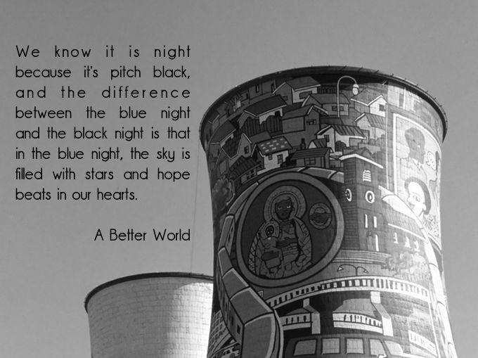 #quoteoftheday From #ABetterWorldnovel by @belangelat