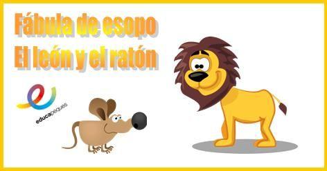 Fábulas para niños: El león y el ratón. #fábulas #esopo ...