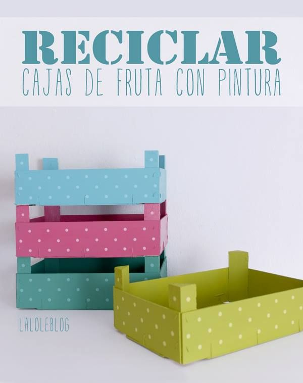 RECICLAR CAJITAS DE FRESAS CON PINTURA LALOLE BLOG Impresionante