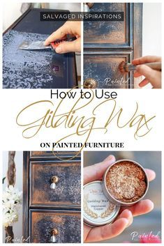 How to Use Gilding Wax on Painted Furniture | Here's another beautiful way to add drama and elegance to your furniture | Salvaged Inspirations #siblog #salvaged #furnituremakeover #refurbishedfurniture #paintinginspo #salvagedinspirations #furniturerescue #vintage #DIY