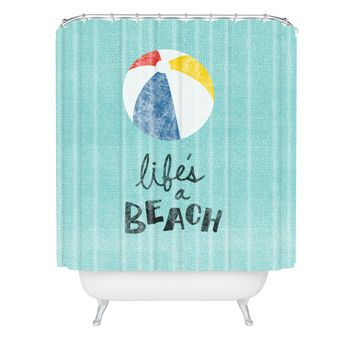 Nick Nelson Lifes A Beach Shower Curtain   Like to have   Pinterest ...