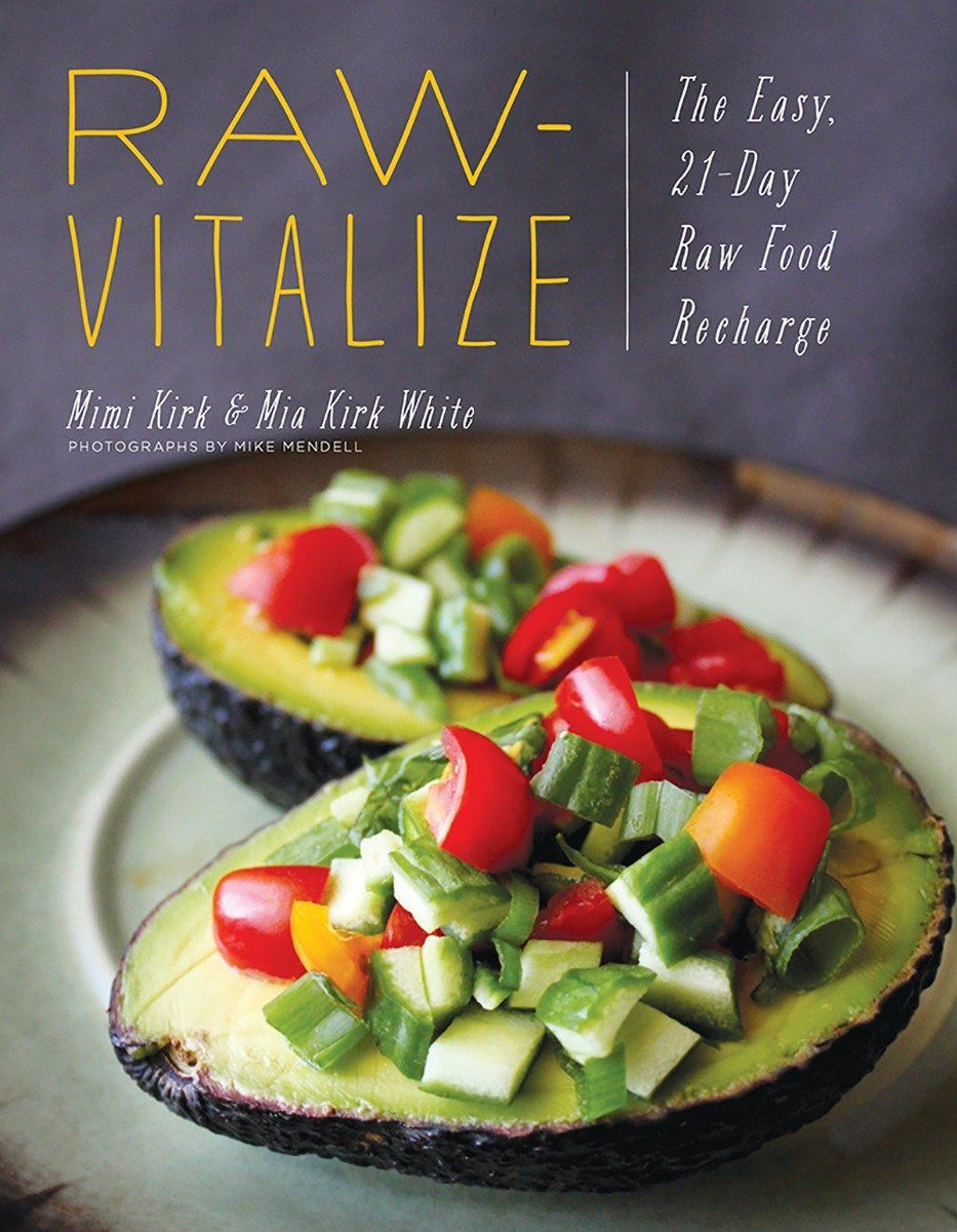 Heres a sneak peak into raw vitalize by mimi kirk and mia kirk raw vitalize the easy raw food recharge a book by mimi kirk mia kirk white forumfinder Choice Image