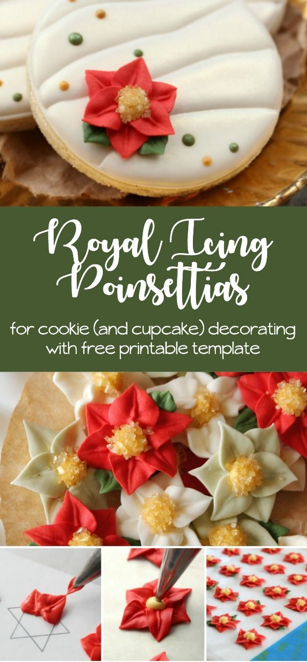 How To Make Royal Icing Poinsettias For Cookie And Cupcake Decorating Included A Free Printable Templa Royal Icing Royal Icing Cookies Royal Icing Decorations