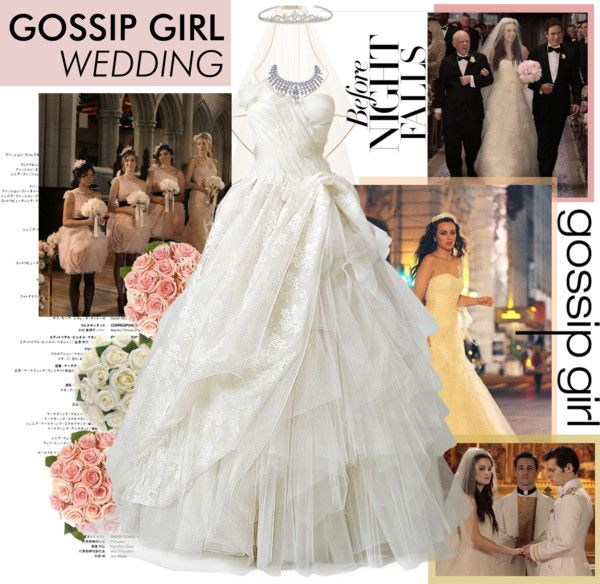 Gossip Girl Wedding, created by polyvore-editorial on Polyvore | You ...