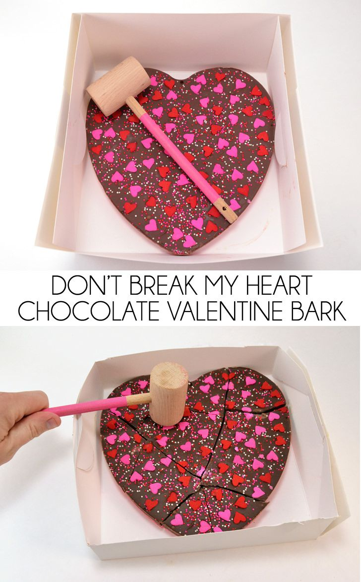don t break my heart chocolate valentine bark valentine chocolate valentines day desserts valentines day treats don t break my heart chocolate