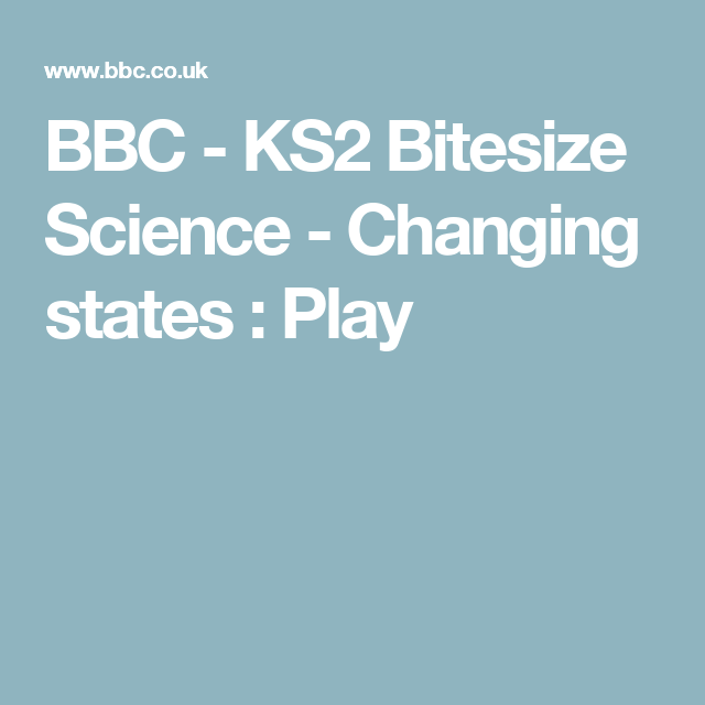 Bbc ks2 bitesize science changing states play solids activities urtaz Choice Image