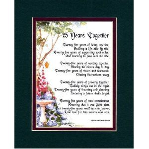 A Gift For A 25th Wedding Anniversary. Touching 8x10 Poem, Double-matted in Dark Green Over Burgundy and Enhanced with Watercolor Graphics. --- http://bizz.mx/ca5