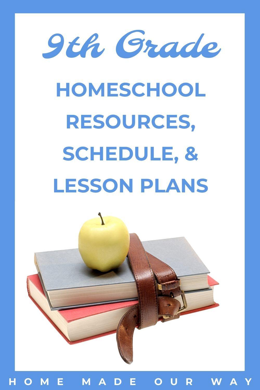 9thGrade Homeschool Curriculum, Resources, Schedule