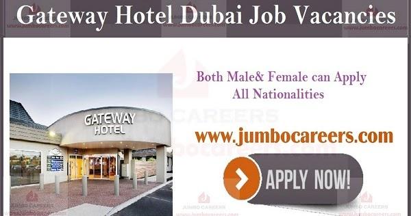 Careers At Dubai Gateway Hotel 3 Star Hotel Job Vacancies In Dubai Urgent Hotel Jobs In Dubai Uae Star Hotel Jobs Gateway Hote Hotel Jobs Dubai Job Opening