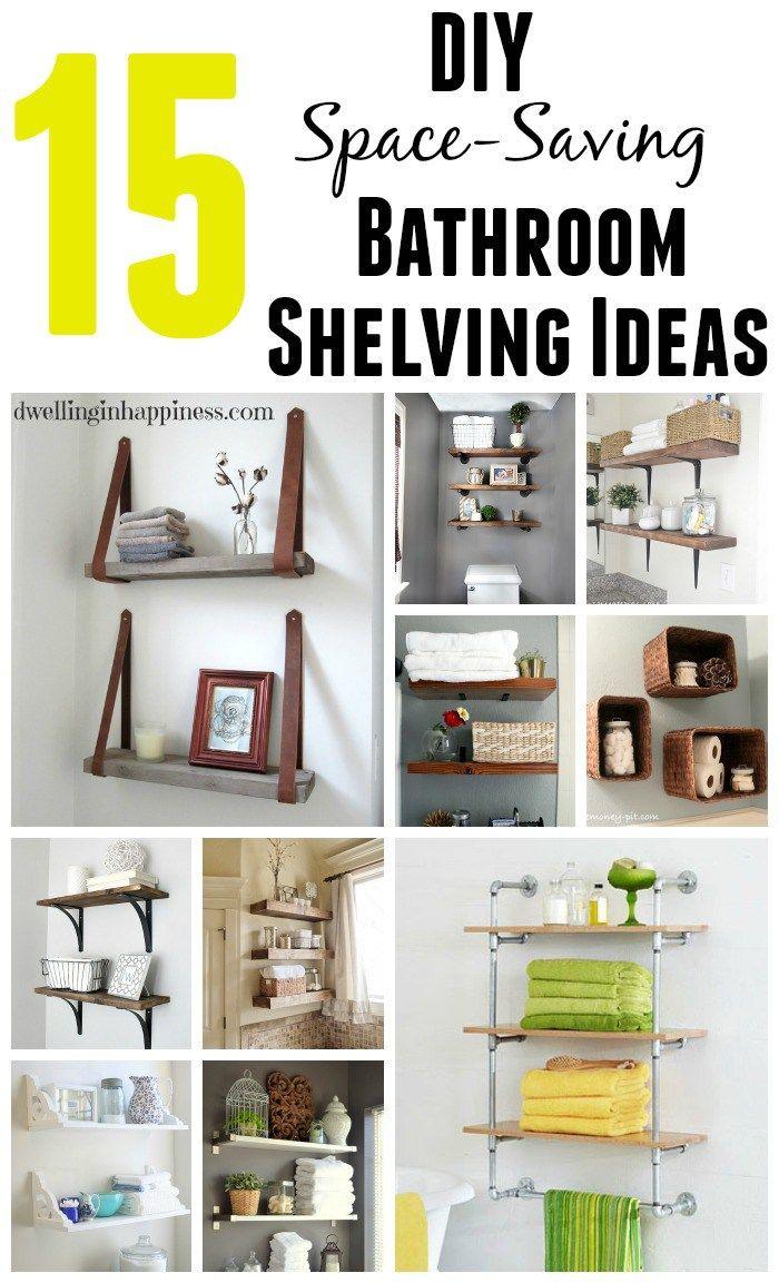 15 DIY Space-Saving-Bathroom Shelving Ideas | Shelving ideas, Space ...
