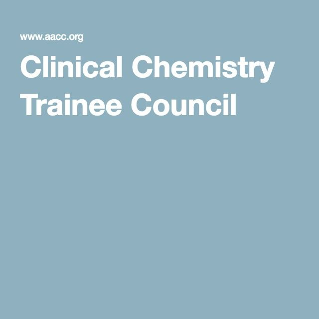 Clinical Chemistry Trainee Council