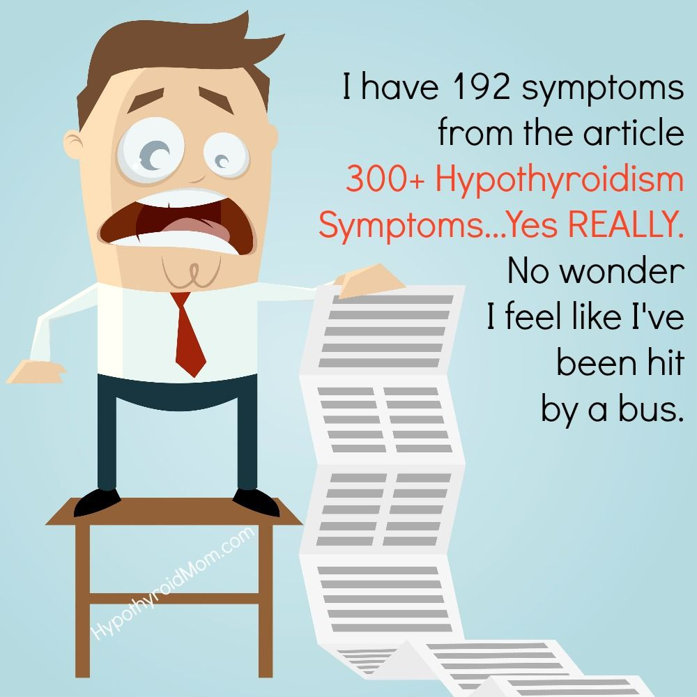 Full list of hypothyroid symptoms - I Have 192 Symptoms From The Article 300 Hypothyroidism Symptoms Yes Really
