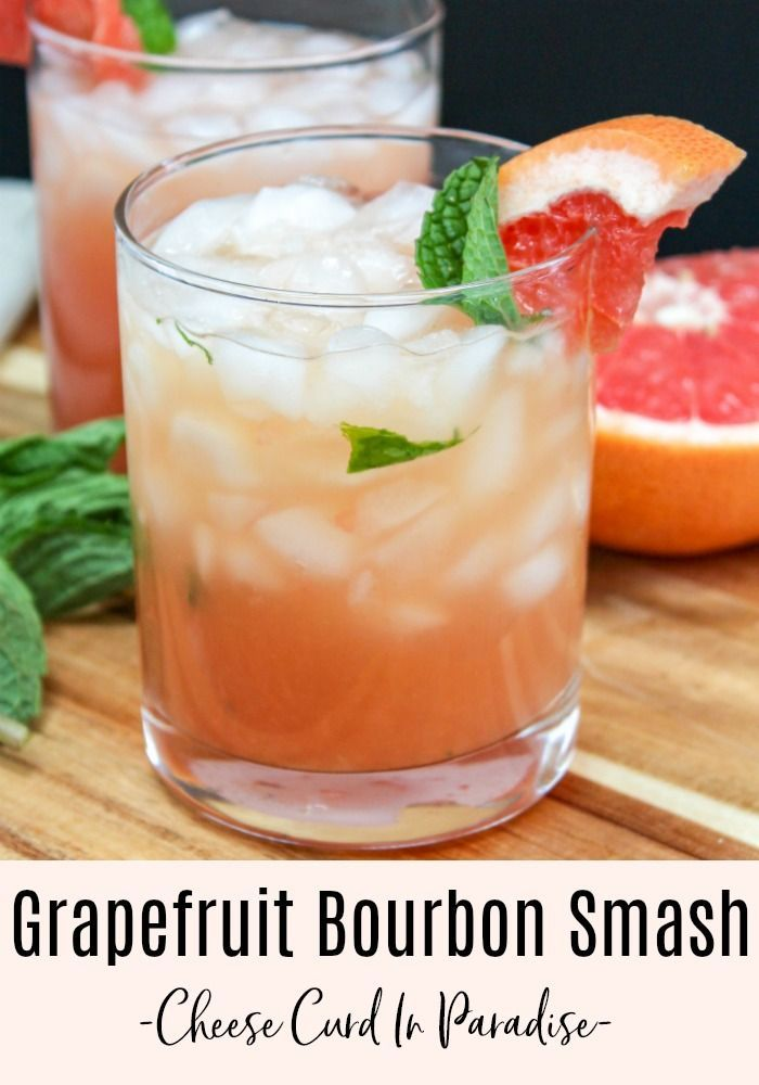 Grapefruit Bourbon Smash Cocktail