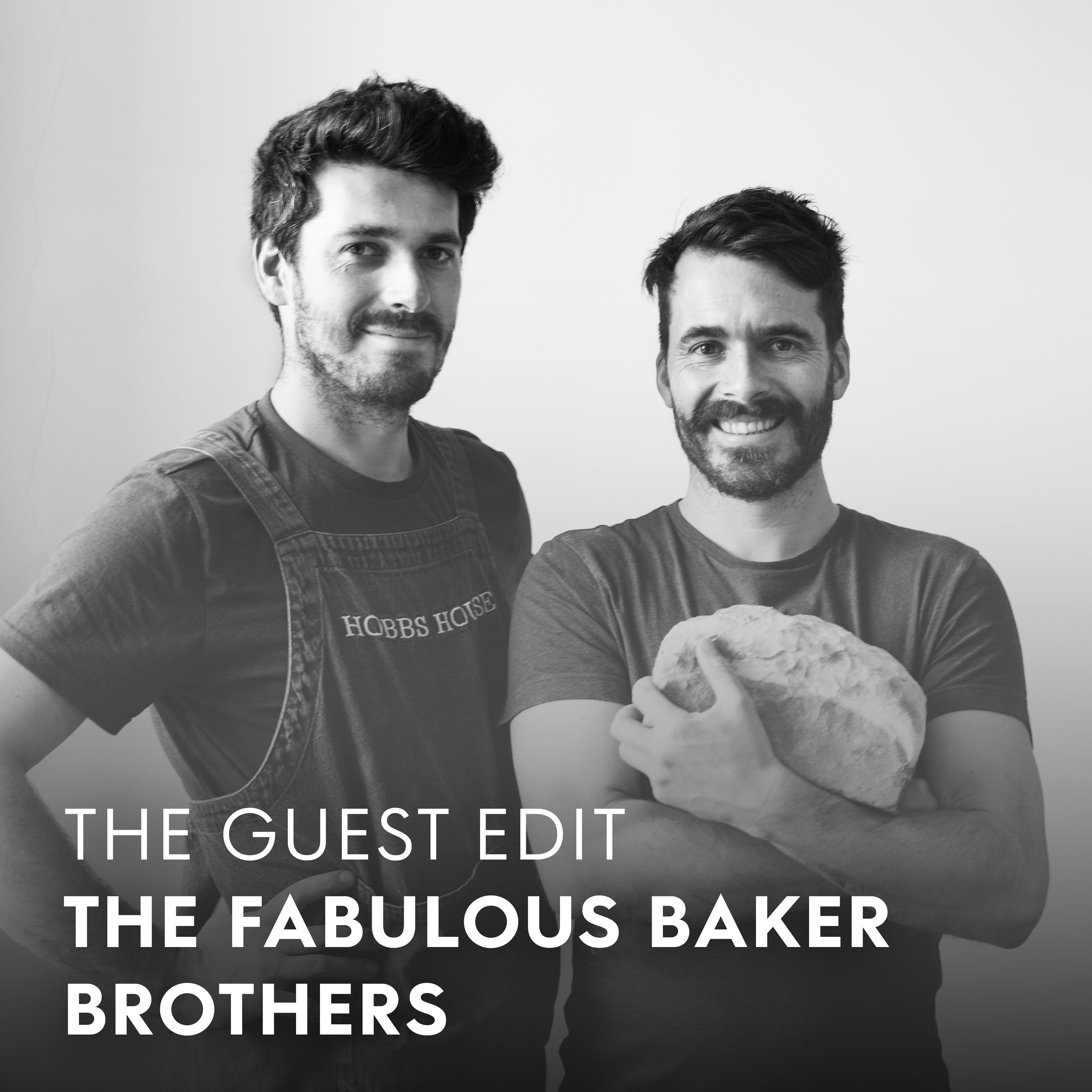 The Guest Edit The Fabulous Baker Brothers