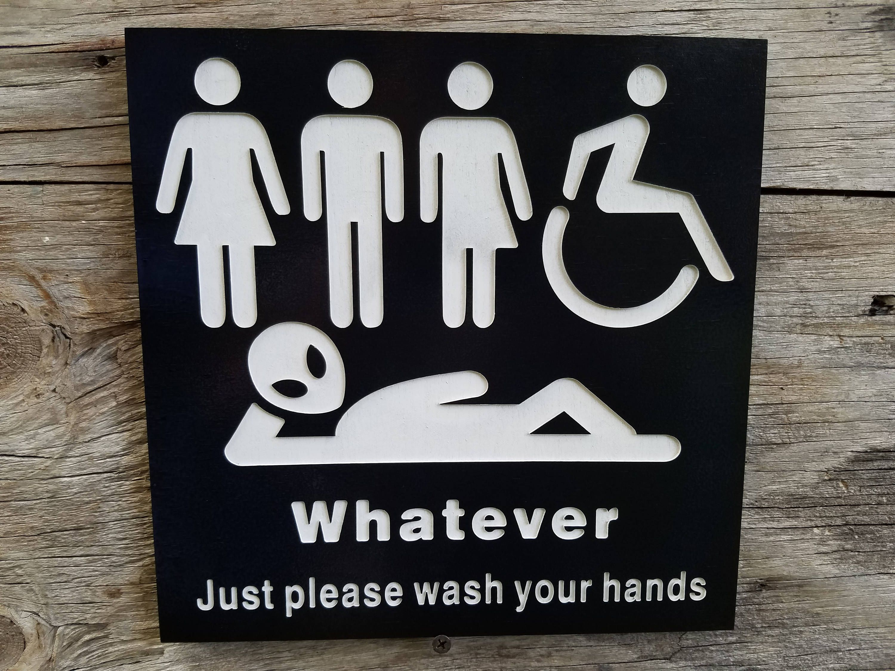 just bathroom signs. All Gender Restroom Sign Whatever Just Wash Your Hands Alien Bathroom Unisex Transgender Handicap Signs I