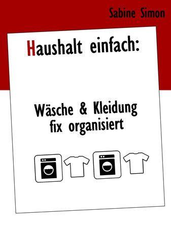 Tipps Zum Wasche Waschen Und Kleidung Organisieren Organisation
