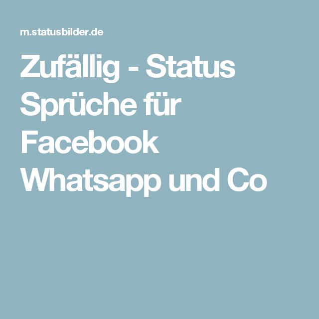 Schön Zufällig   Status Sprüche Für Facebook Whatsapp Und Co