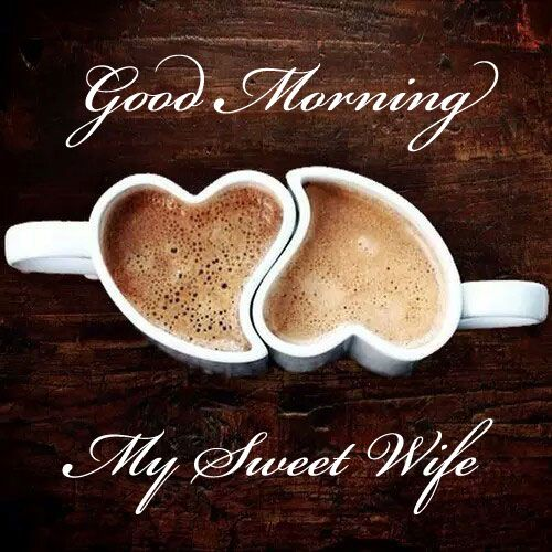 my sweet wife Good Morning Messages for Wife | Romantic ...