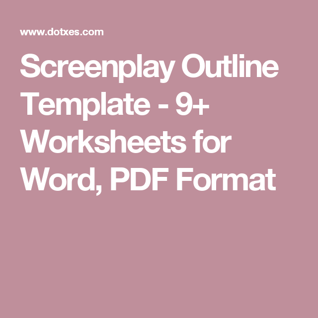 screenplay outline template 9 worksheets for word pdf format