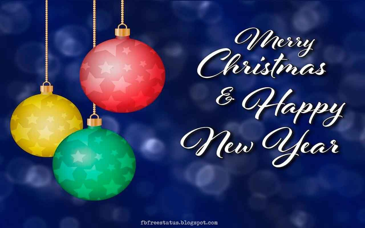 Merry Christmas And Happy New Year Wishes With Images Merry Christmas Wishes Happy New Year Images Happy New Year Wallpaper