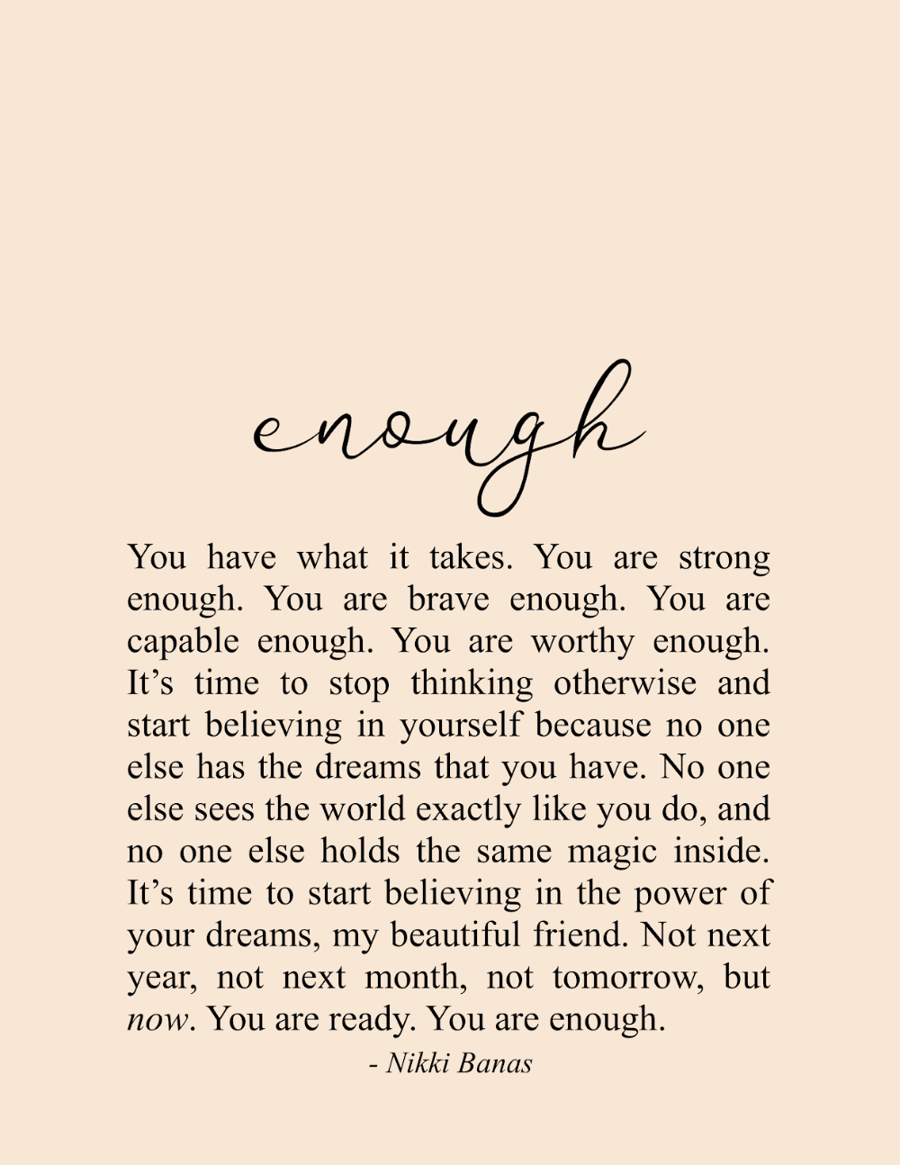 You Are Enough Self Quotes Enough Is Enough Quotes Encouragement Quotes