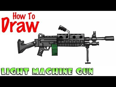 How To Draw Light Machine Gun Fortnite Youtube Drawing Time