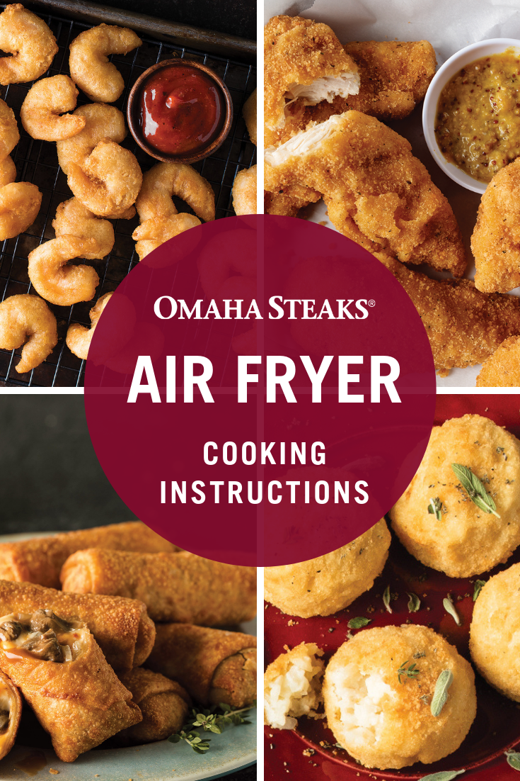 Air Fryer Cooking Instructions For Your Favorite Omaha Steaks Products Omaha Steaks Recipe Omaha Steaks Sweet And Spicy Shrimp Oven Fried Chicken Tenders