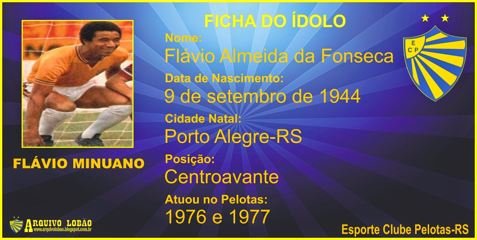 Flavio Minuano Idolo Da Torcida Clube Paulo Baier Celso