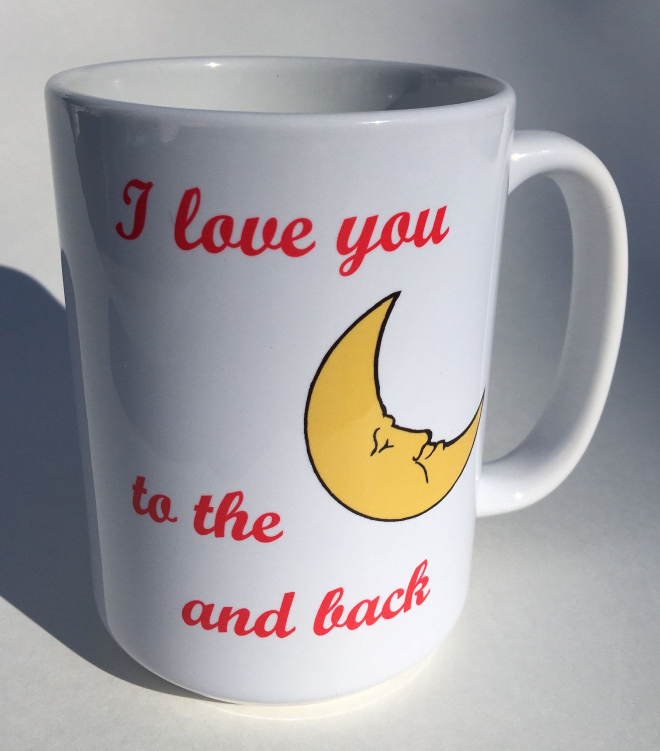 I Love you to the moon and back, 15 oz mug, love you mug, great gift by RAmysCraftRoom on Etsy