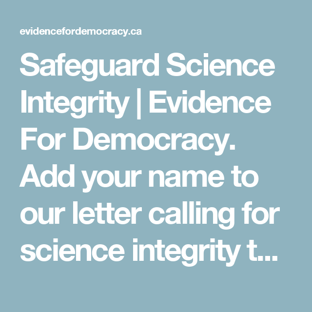 Safeguard Science Integrity Evidence For Democracy Add Your Name