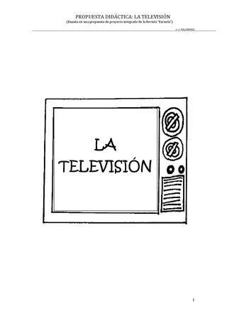 UNIDAD DIDÁCTICA. LA TELEVISIÓN  Unidad didáctica para trabajar las competencias desde un proyecto  integrado