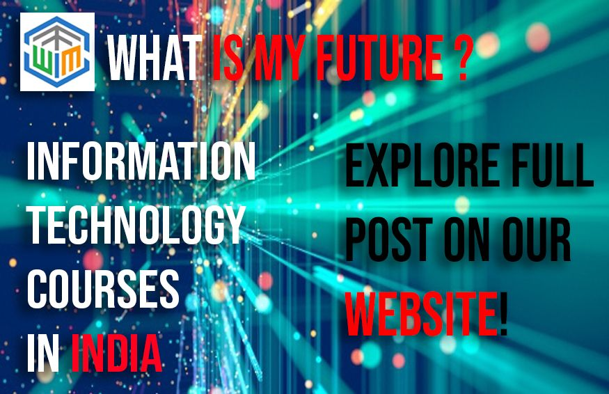 Information Technology Courses In India Information Technology Information And Communications Technology Bachelor Of Technology