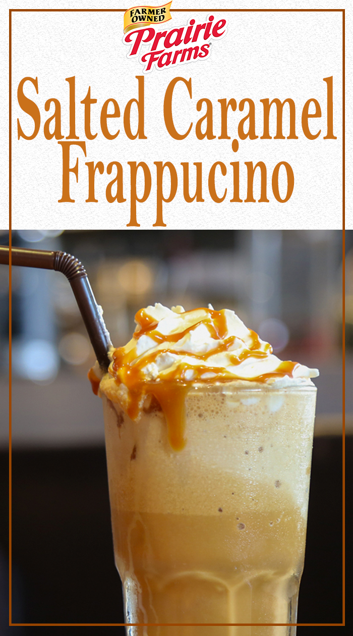 Salted Caramel Frappuccino Recipe Prairie Farms Dairy Real Milk Recipe Sweet Treats Caramel Frappuccino Salted Caramel