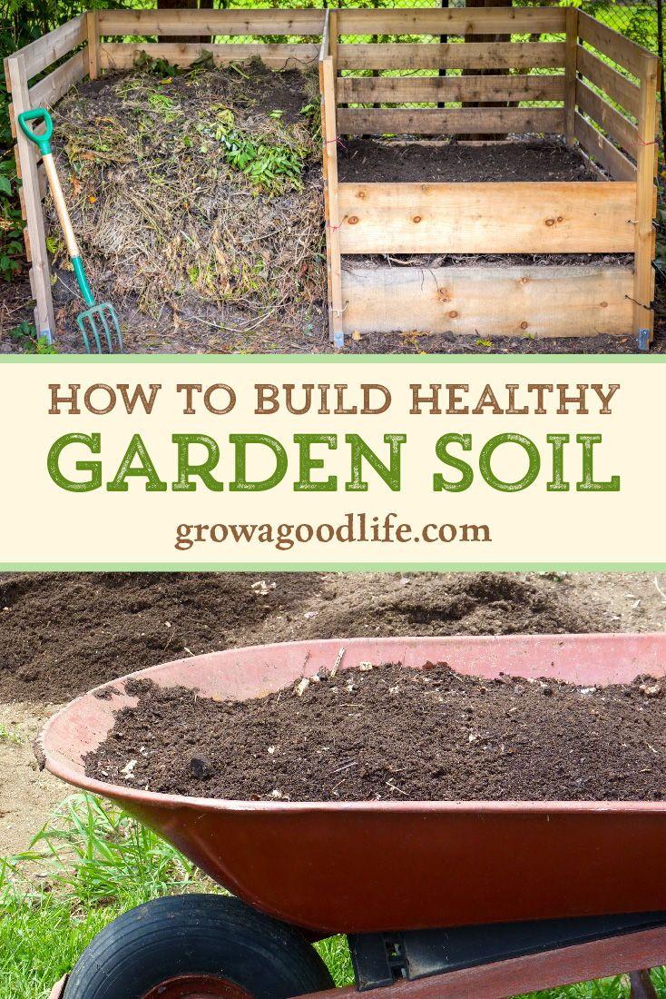 How to Build Healthy Garden Soil