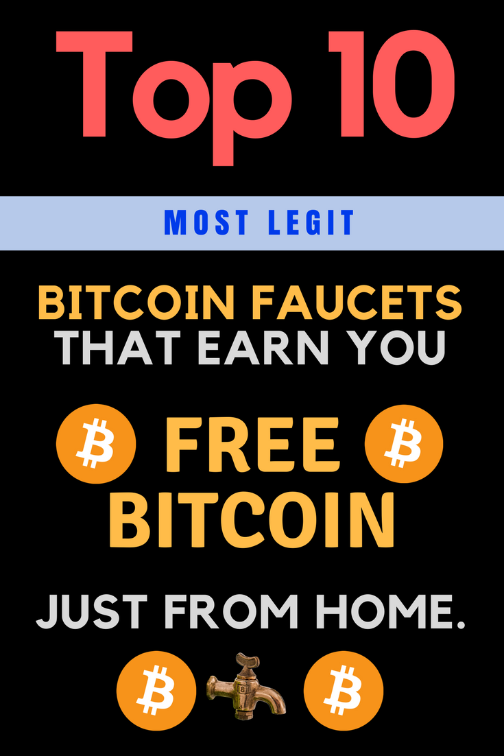 Bitcoin Faucets Top 10 Most Legit Free Bitcoin Sites
