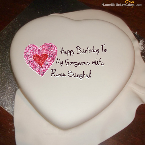 i have written renu singhal name on cakes and wishes on this on birthday cake with name renu