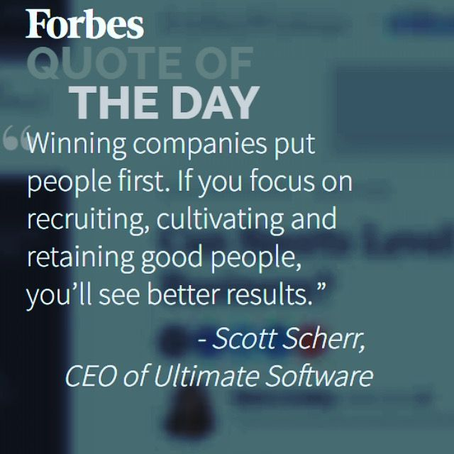 Forbes Quote Of The Day Our Ceo Is Featured As Forbes Quote Of The Day #peoplefirst