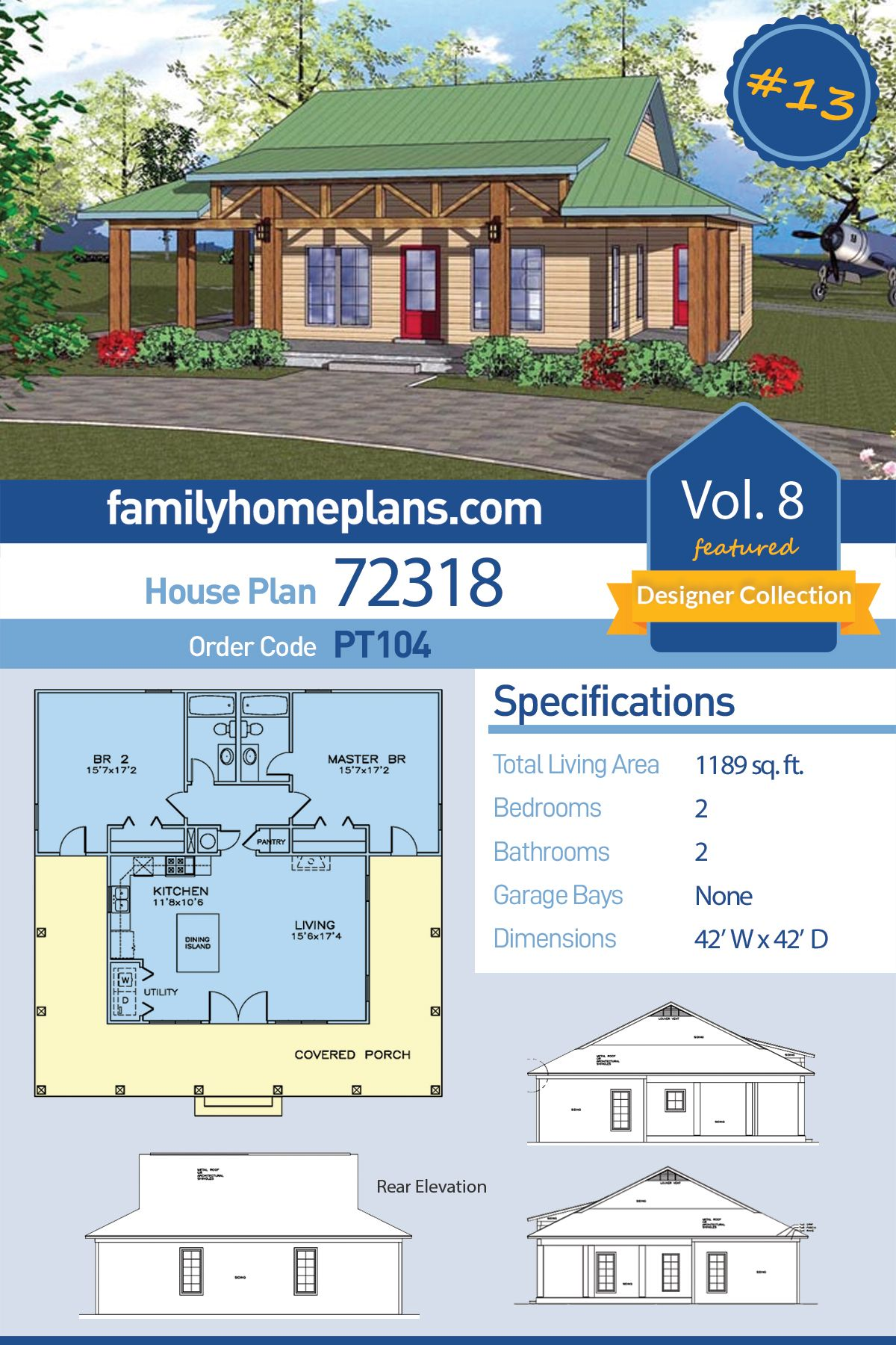 Southern Style House Plan 72318 With 2 Bed 2 Bath Lake House Plans Vacation House Plans Cottage House Plans