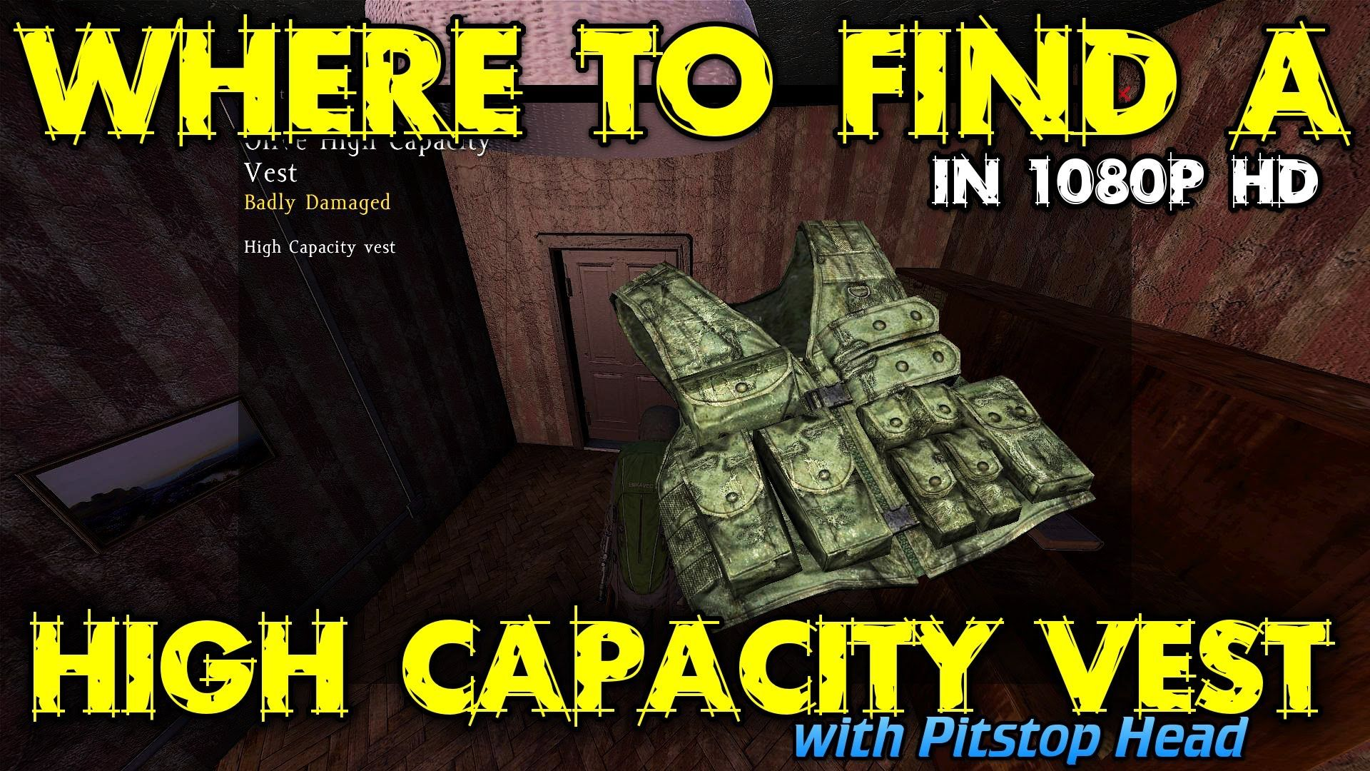 Where to find a High Capacity Vest in DayZ Standalone 0.46