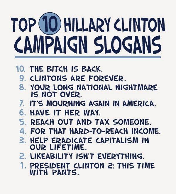 top 10 hillary clinton 2016 campaign slogans humor hillary