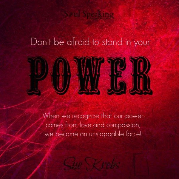 OUR POWER COMES FROM LOVE