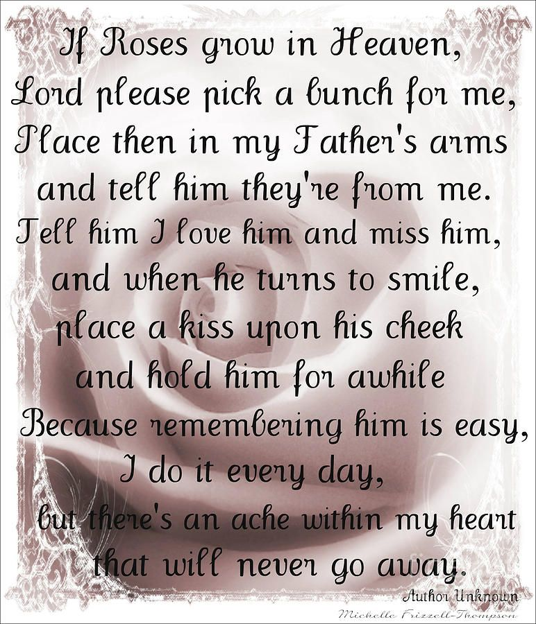 Dad In Heaven Quotes Missing Dad In Heaven Quotes If Roses Grow In