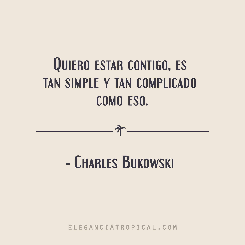 Frase Celebre Romantica De Amor Y Vida De Charles Bukowski Quotes